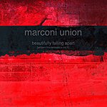 Marconi Union Beautifully Falling Apart (Ambient Transmissions Vol 1)