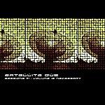 Satellite Dub Sessions #1 Volume Is Necessary