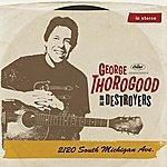 George Thorogood 2120 South Michigan Ave