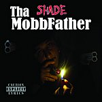 Shade Tha Mobbfather