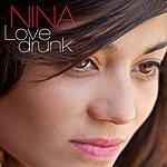 Nina Love-Drunk