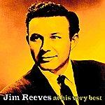 Jim Reeves Jim Reeves At His Very Best