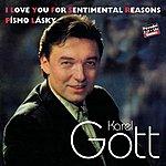 Karel Gott Komplet 34 / 35 I Love You For Sentimental Reasons / Písmo Lásky