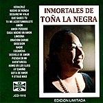 Toña La Negra Inmortales De Toña La Negra