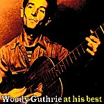 Woody Guthrie Woody Guthrie At His Best