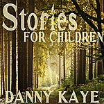 Danny Kaye Stories For Children