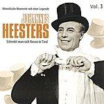 Johannes Heesters Johannes Heesters Vol. 3