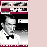 Benny Goodman Benny Goodman-Big Band