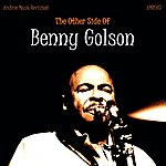 Benny Golson The Other Side Of Benny Golson