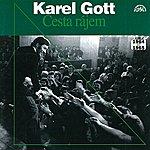 Karel Gott Cesta Rájem (Výběr Písní Z Let 1964 - 1965)