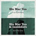 Blu Mar Ten Five Summers / Still The One