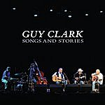 Guy Clark Songs And Stories