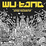 Wu-Tang Clan Wu-Tang Meets The Indie Culture, Vol. 2: Enter The Dubstep