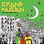 Brand Nubian Enter The Dubstep, Vol. 2