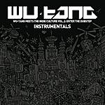 Wu-Tang Clan Wu-Tang Meets The Indie Culture, Vol. 2 - Enter The Dubstep (Instrumentals)