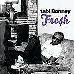 Tabi Bonney Fresh