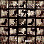 Al Rose Pigeon's Throat