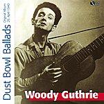 Woody Guthrie Dust Bowl Ballads (Original Album)