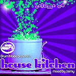 Jaimy Drum Mode Presents House Kitchen Volume 04 (Mixed By Jaimy)