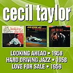 Cecil Taylor Looking Ahead! / Hard Driving Jazz (Stereo Drive) / Love For Sale