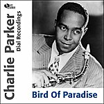 Charlie Parker Bird Of Paradise (Feat. Miles Davis)