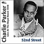 Charlie Parker 52nd Street (Feat. Miles Davis)