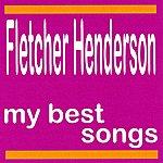 Fletcher Henderson My Best Songs - Fletcher Henderson