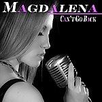 Magdalena Can't Go Back