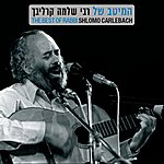 Rabbi Shlomo Carlebach The Best Of