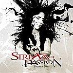 Stream Of Passion Darker Days