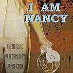 Jamie Coon I Am Nancy