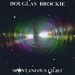 Douglas Brockie Spontaneous Light