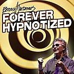 Benny Mardones Forever Hypnotized