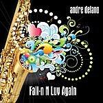 Andre Delano Fall-N N Luv Again