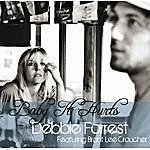 Debbie Forrest Baby It Hurts (Feat. Brant Lee Croucher)