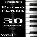 Double Zero Piano Patterns,Vol. 1 (30 Riffs And Patterns)