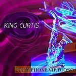 King Curtis Saxophone Virtuoso