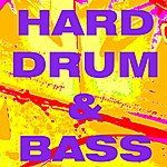 Drum And Bass Hard Drum And Bass