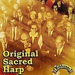 Sacred Harp Singers Original Sacred Harp
