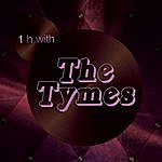 The Tymes One Hour With The Tymes