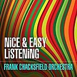 Frank Chacksfield Nice & Easy Listening