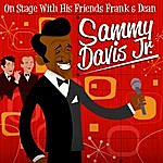 Sammy Davis, Jr. On Stage With His Friends Frank And Dean