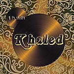 Khalèd One Hour With Khaled