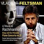 Mikhail Pletnev Rachmaninoff: Elegy, Six Preludes, Piano Concerto No. 3