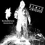 Samy Deluxe Hände Hoch (Rmx)