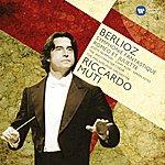 Riccardo Muti Berlioz: Symphonie Fantastique; Romeo Et Juliette