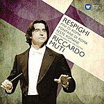 Riccardo Muti Respighi: Pines Of Rome; Fountains Of Rome
