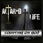 Altar Counting On God
