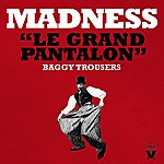 Madness Le Grand Pantalon (Baggy Trousers)