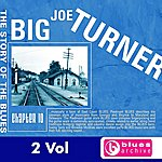 Big Joe Turner Big Joe Turner